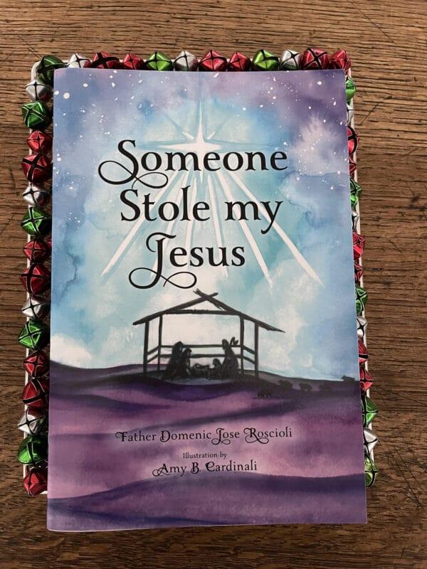 catholic childrens book, catholic kids book, someone stole my jesus